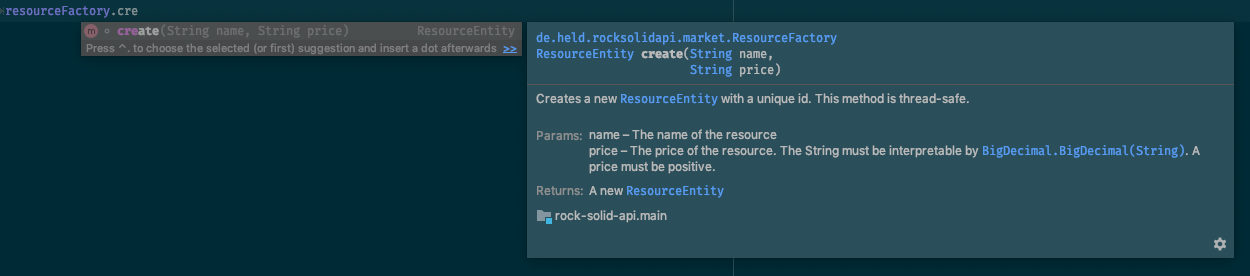 Your IDE supports you in displaying documentation within your current context.